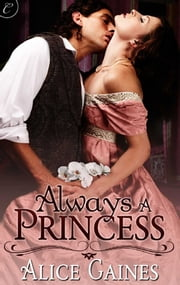 Always a Princess ebook by Alice Gaines