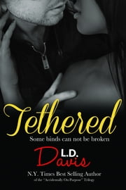 Tethered ebook by L.D. Davis