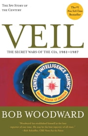 Veil - The Secret Wars of the CIA, 1981-1987 ebook by Bob Woodward