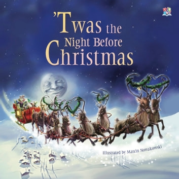twas the night before christmas ebook by clement c mooremarcin nowakowski