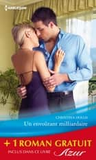 Un envoûtant milliardaire - Exquise revanche ebook by Christina Hollis,Emma Darcy