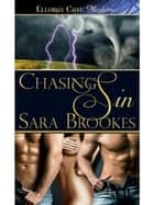 Chasing Sin ebook by Sara Brookes