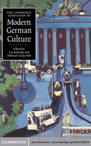 The Cambridge Companion to Modern German Culture ebook by Eva Kolinsky,Wilfried van der Will