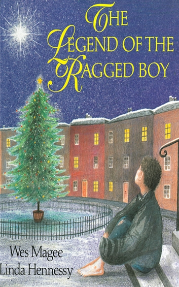 The Legend of the Ragged Boy ebook by Wes Magee, Ill.