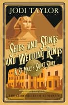 Ships and Stings and Wedding Rings ebook by