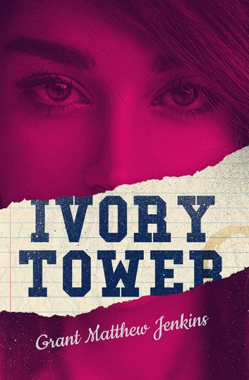 Ivory Tower ebook by Grant Jenkins