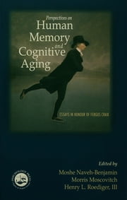 Perspectives on Human Memory and Cognitive Aging