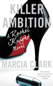 Killer Ambition ebook by Marcia Clark