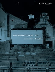 Introduction to Film ebook by Nick Lacey