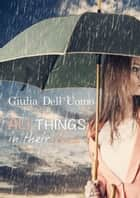 All Things in Their Place ebook by GIULIA DELL'UOMO