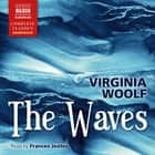 The Waves audiobook by Virginia Woolf