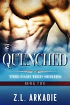 Quenched - Parched, #2 ebook by