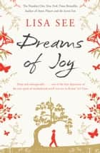 Dreams of Joy ebook by Lisa See