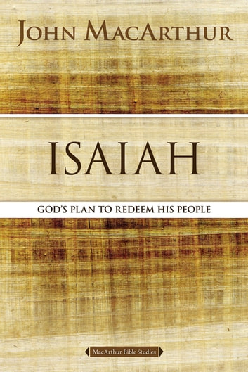 Isaiah - The Promise of the Messiah ebook by John F. MacArthur