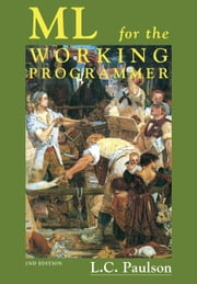 ML for the Working Programmer ebook by Larry C. Paulson