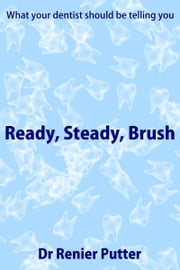 Ready, steady, brush ebook by Renier Putter