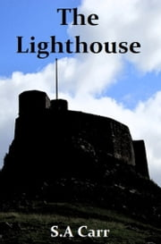 The Lighthouse ebook by Steven Carr