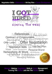 I Got Hired : Closing The Deal ebook by The I Got Hired Team,David Fletcher
