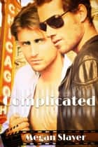 Complicated - Complicated, #1 ebook by