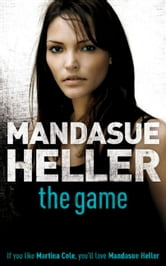The Game ebook by Mandasue Heller