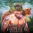 Chosen by the Bear audiobook by Milly Taiden