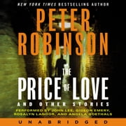 The Price of Love and Other Stories audiobook by Peter Robinson