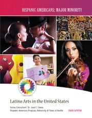 Latino Arts in the United States ebook by Frank DePietro