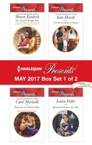 Harlequin Presents May 2017 - Box Set 1 of 2 - The Sheikh's Bought Wife\Bound by the Sultan's Baby\The Forced Bride of Alazar\Blackmailed Down the Aisle ebook by Sharon Kendrick, Carol Marinelli, Kate Hewitt,...