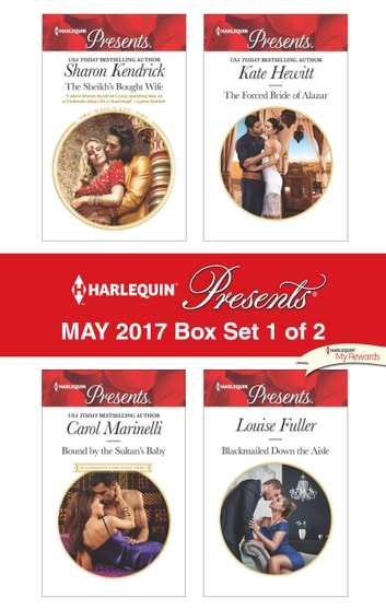 Harlequin Presents May 2017 - Box Set 1 of 2 - An Anthology 電子書籍 by Sharon Kendrick,Carol Marinelli,Kate Hewitt,Louise Fuller