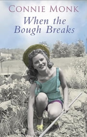When the Bough Breaks ebook by Connie Monk