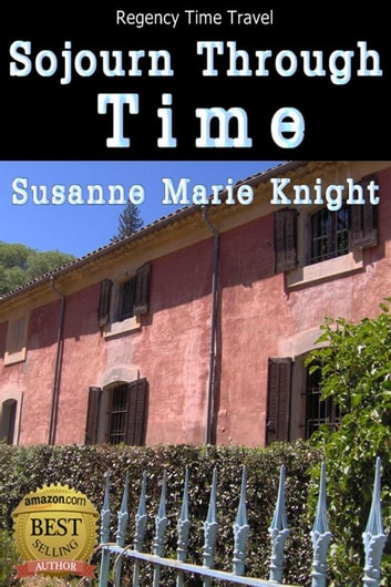 Sojourn Through Time ebook by Susanne Marie Knight