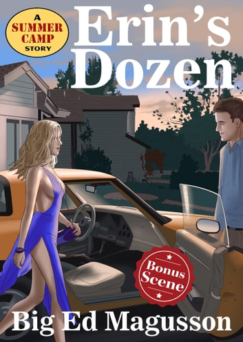 Erin's Dozen - A Summer Camp Story ebook by Big Ed Magusson