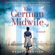 The German Midwife livre audio by Mandy Robotham