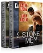 The Stone Men Series Boxed Set ebook by Kathy Lyons