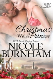 Christmas With a Prince ebook by Nicole Burnham