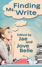 Finding Ms. Write ebook by Jae, Jove Belle