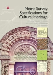 Metric Survey Specifications for Cultural Heritage ebook by Bryan, Paul