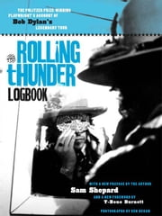 The Rolling Thunder Logbook ebook by Sam Shepard