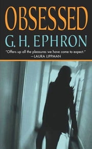 Obsessed ebook by G. H. Ephron
