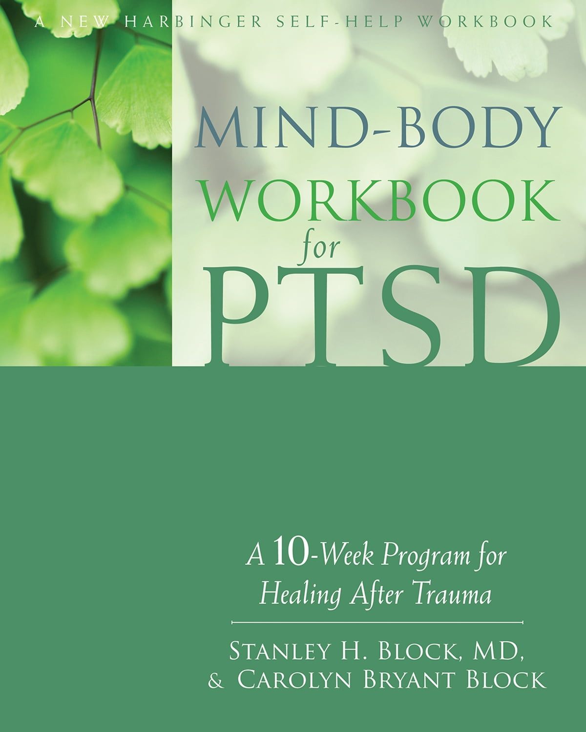 Mind-Body Workbook for PTSD eBook by Stanley H. Block, MD ...