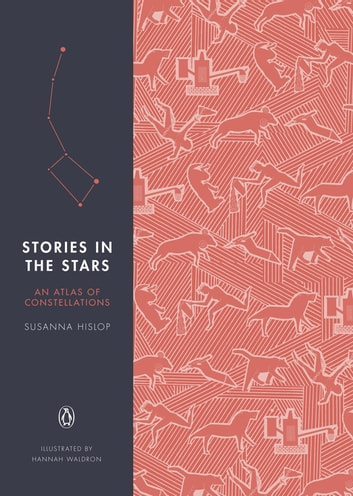 Stories in the Stars - An Atlas of Constellations ebook by Susanna Hislop