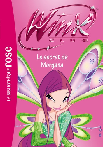 Winx Club 44 Le Secret De Morgana