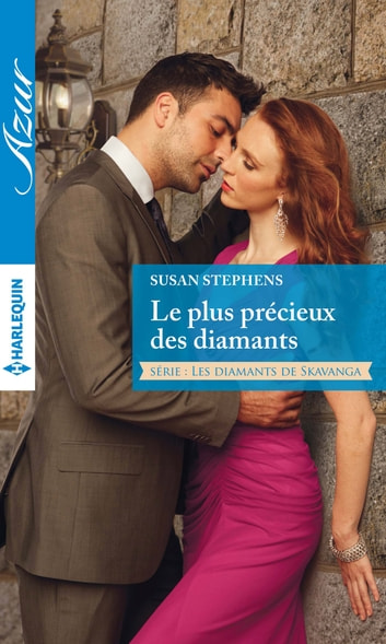 Le plus précieux des diamants - T2 - Les diamants de Skavanga ebook by Susan Stephens