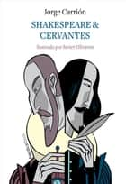 Shakespeare&Cervantes ebook by Jorge Carrión, Javier Olivares