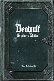 Beowulf: Scholar's Edition ebook by Unknown