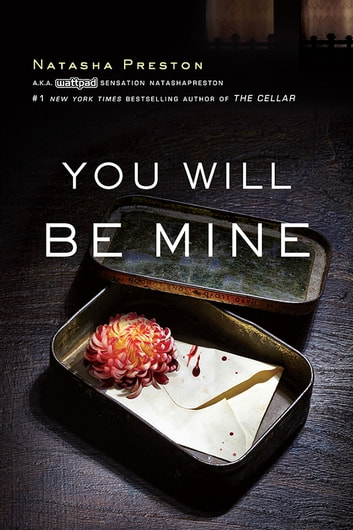 You Will Be Mine ebook by Natasha Preston