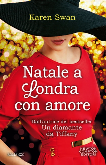 Natale a Londra con amore ebook by Karen Swan