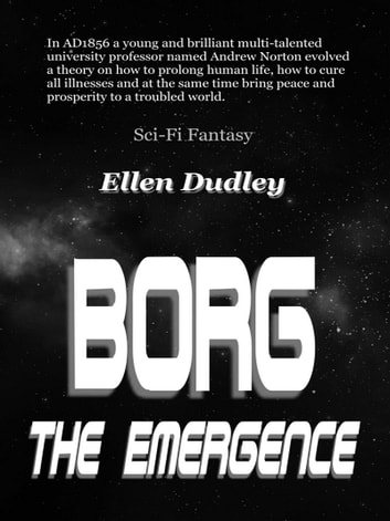 Borg, The Emergence. ebook by Ellen Dudley