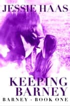 Keeping Barney ebook by Jessie Haas