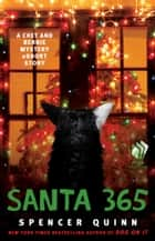 Santa 365 - A Chet and Bernie Mystery eShort Story eBook von Spencer Quinn